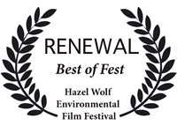 RENEWAL - Best of Fest Hazel Wolf Environmental Film Festival